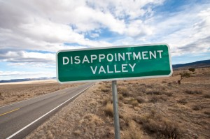 Disillusionment can lead us into the valley of disappointment.